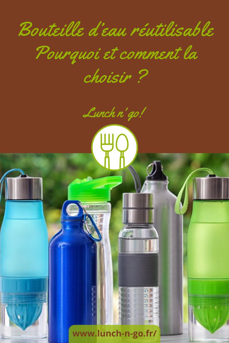 Décider d'utiliser une bouteille d'eau réutilisable est un geste geste fort. Sur Lunch & Go, on vous dit pourquoi et comment la choisir.