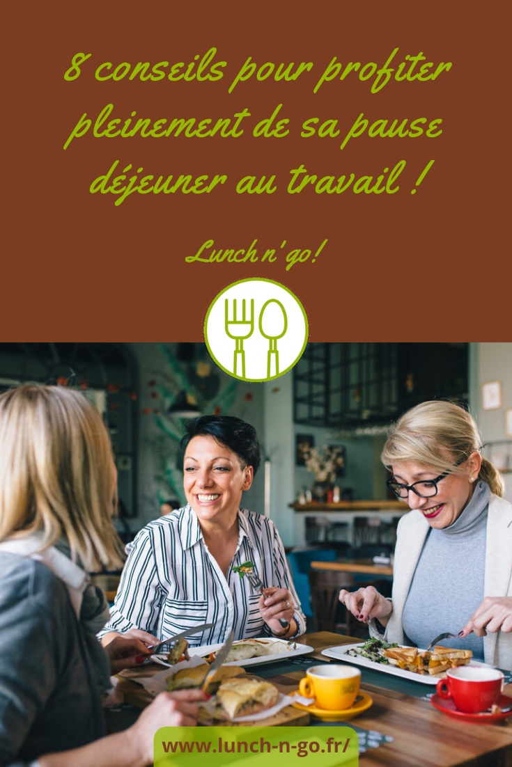 La pause déjeuner est un moment privilégié à ne pas négliger car propice au bien-être. On vous donne 8 conseils à suivre pour en profiter pleinement !