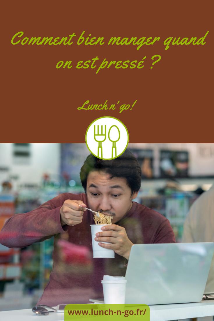 Manger sain lorsque l'on a peu de temps pour déjeuner, c'est possible. On vous dit comment bien manger quand on est pressé!