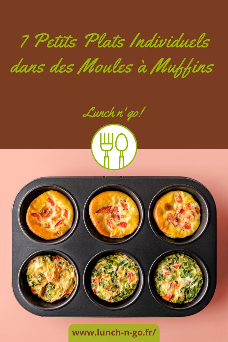 Utilisez vos Moules à Muffins pour faire des Plats Salés. Des idées recettes rapides et faciles, en jolies Portions Individuelles. Ici même !